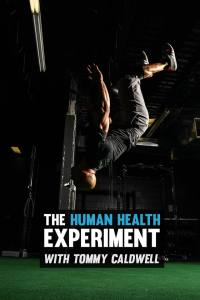 The Human Health Experiment